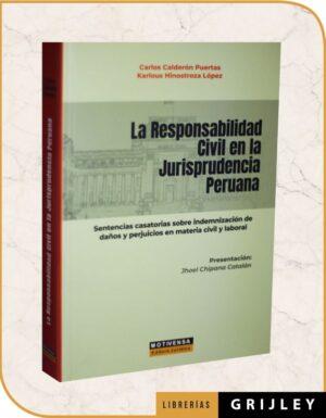 La Responsabilidad Civil en la Jurisprudencia Peruana