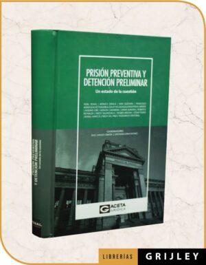 Prisión Preventiva y Detención Preliminar