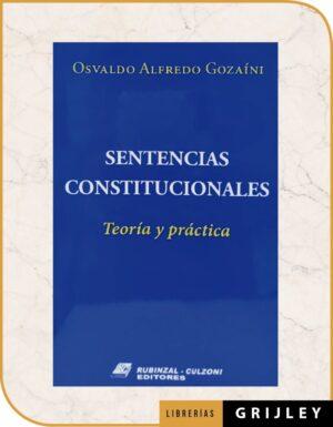 Sentencias Constitucionales (Teoría y Práctica)