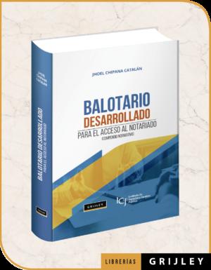 Balotario Desarrollado para el Acceso al Notariado (Compendio Normativo)