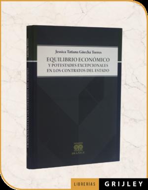 Equilibrio Económico y Potestades Excepcionales en los Contratos  del Estado