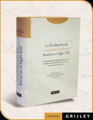 La Evolución del Constitucionalismo Social en el Siglo XXI