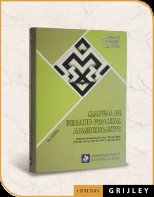 Manual de Derecho Procesal Administrativo (4ta Edición)
